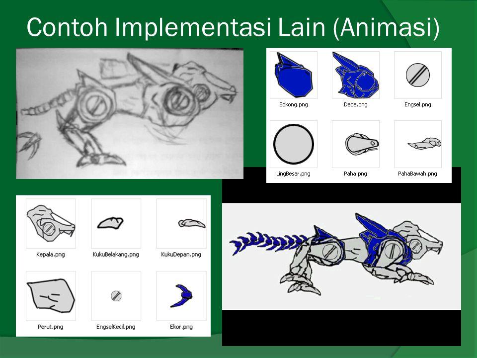 Contoh Implementasi Lain (Animasi)