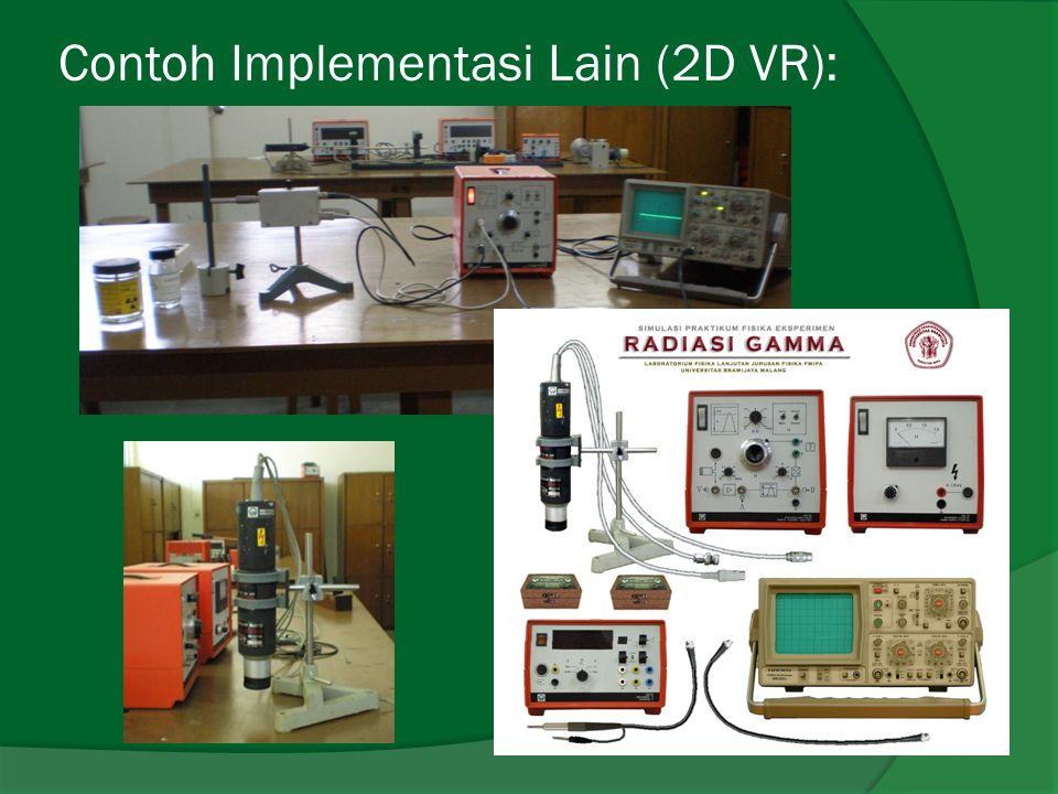 Contoh Implementasi Lain (2D VR):