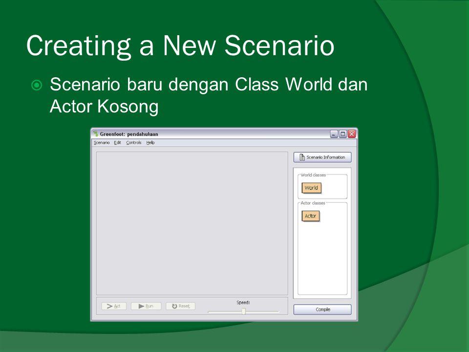 Creating a New Scenario