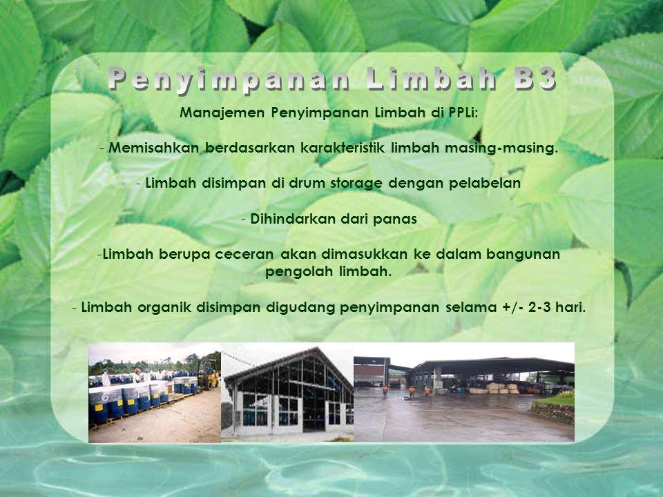 Penyimpanan Limbah B3 Manajemen Penyimpanan Limbah di PPLi: