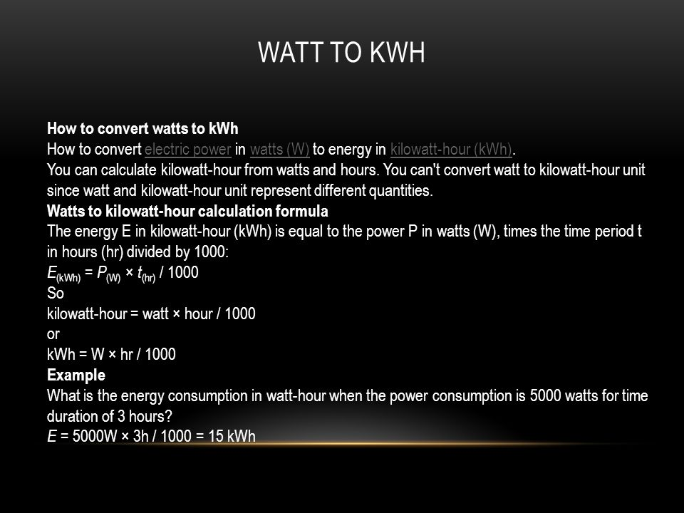 WATT TO KWh How to convert watts to kWh