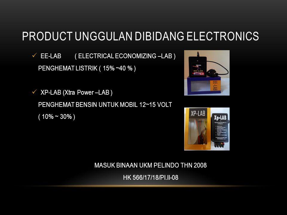 PRODUCT UNGGULAN DIBIDANG ELECTRONICS