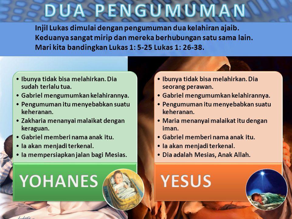 DUA PENGUMUMAN YOHANES YESUS