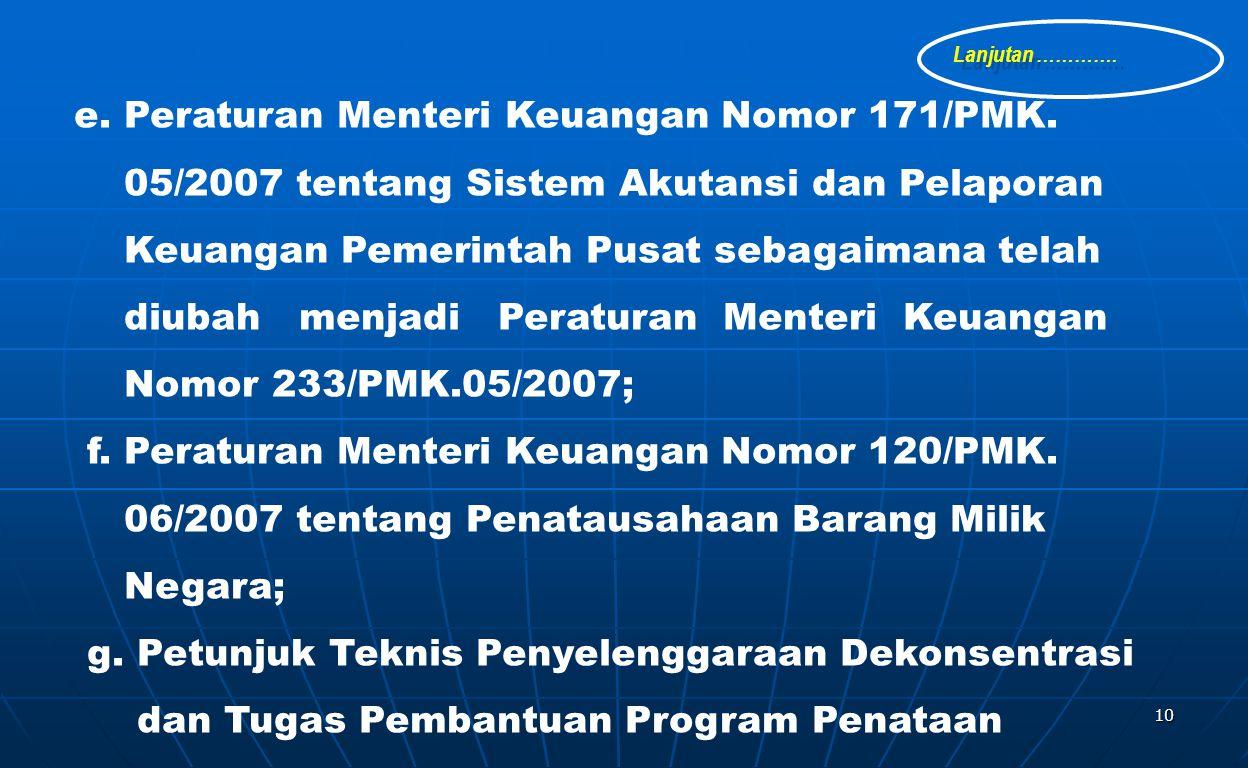 e. Peraturan Menteri Keuangan Nomor 171/PMK.
