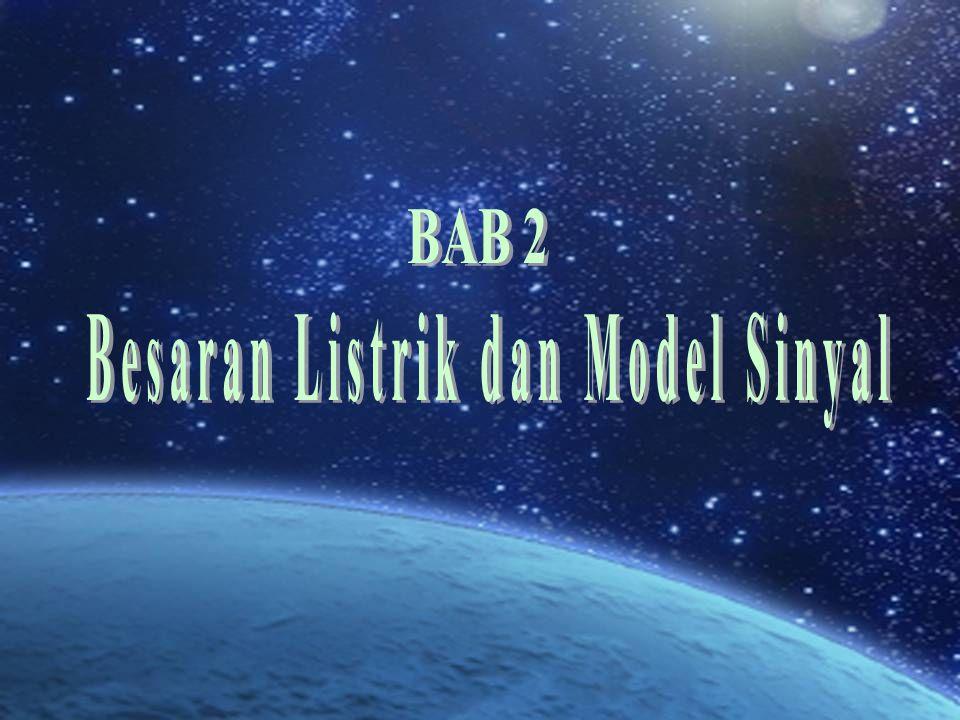 Besaran Listrik dan Model Sinyal