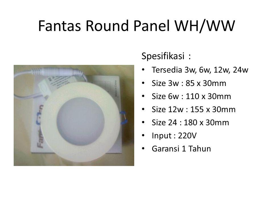 Fantas Round Panel WH/WW
