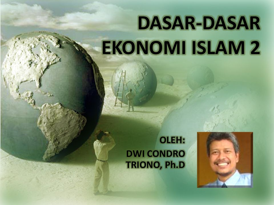 DASAR-DASAR EKONOMI ISLAM 2