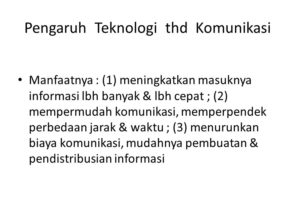 Pengaruh Teknologi thd Komunikasi