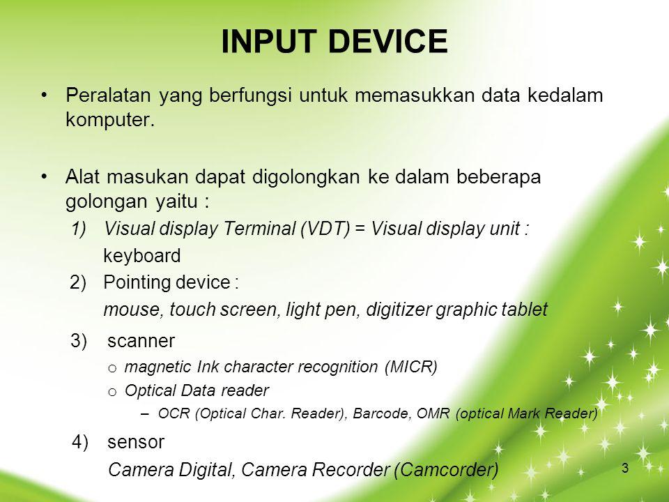 INPUT DEVICE 3) scanner 4) sensor