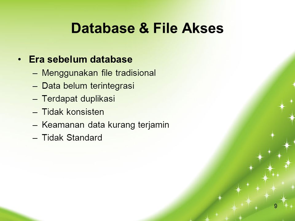 Database & File Akses Era sebelum database