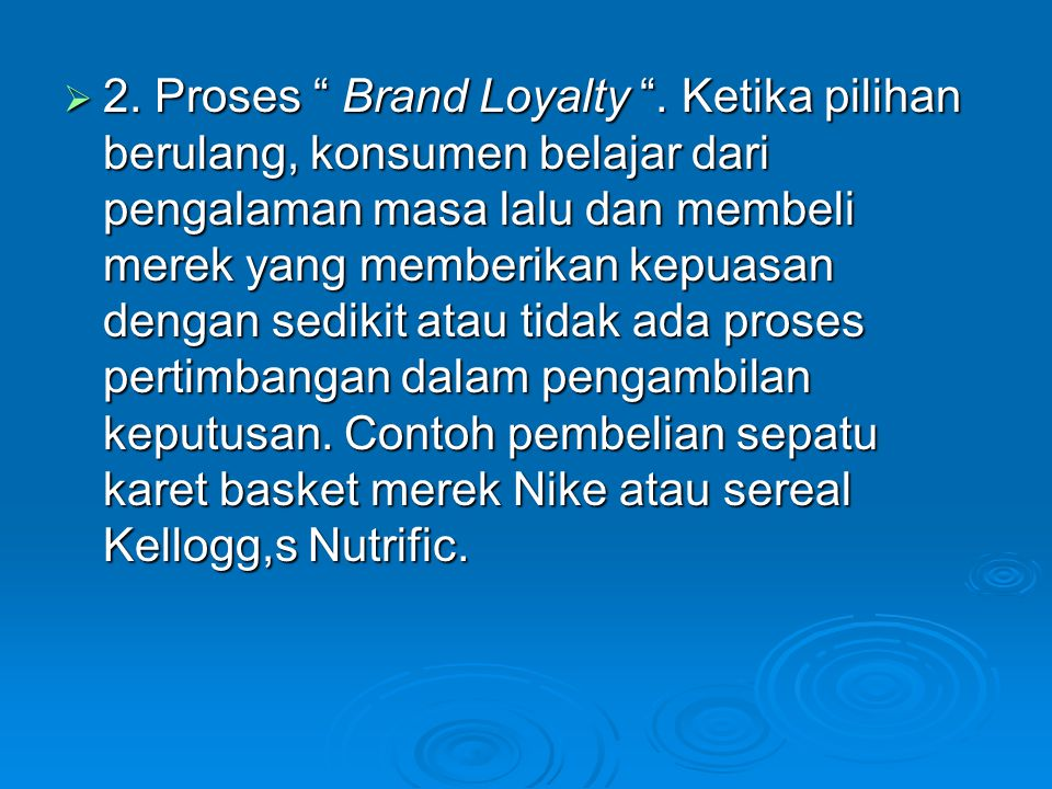2. Proses Brand Loyalty