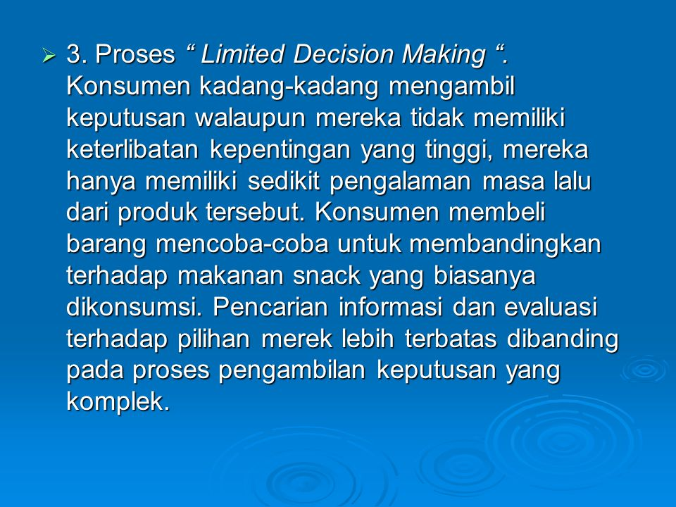 3. Proses Limited Decision Making