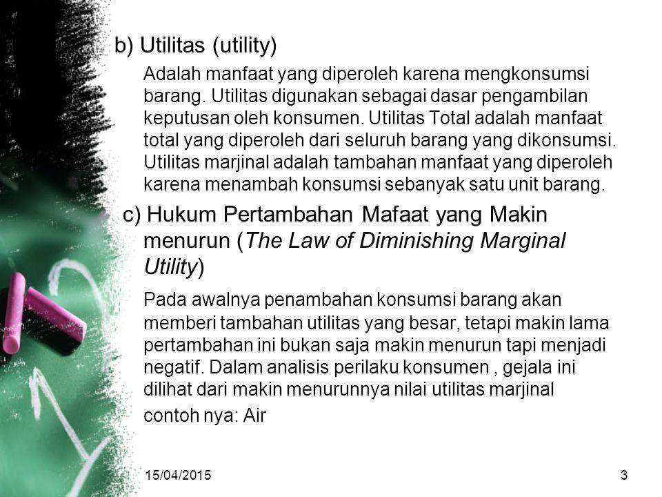 b) Utilitas (utility)