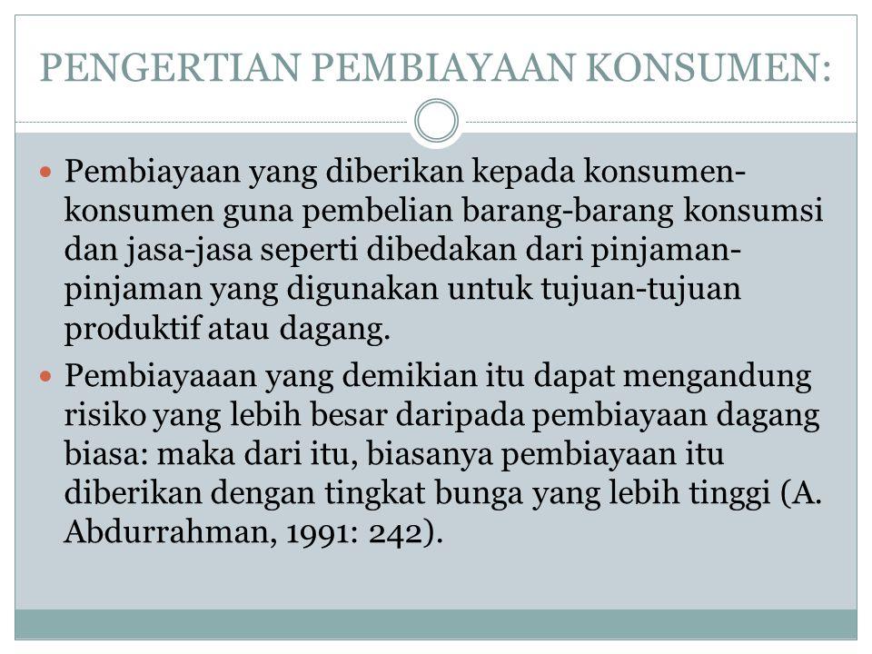 PENGERTIAN PEMBIAYAAN KONSUMEN: