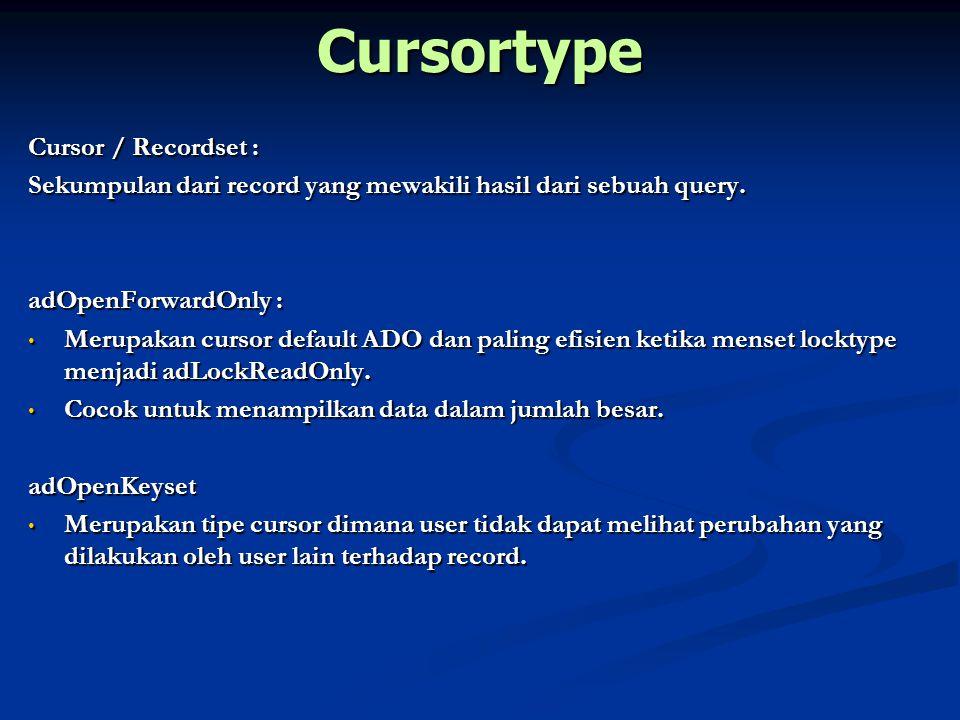 Cursortype Cursor / Recordset :