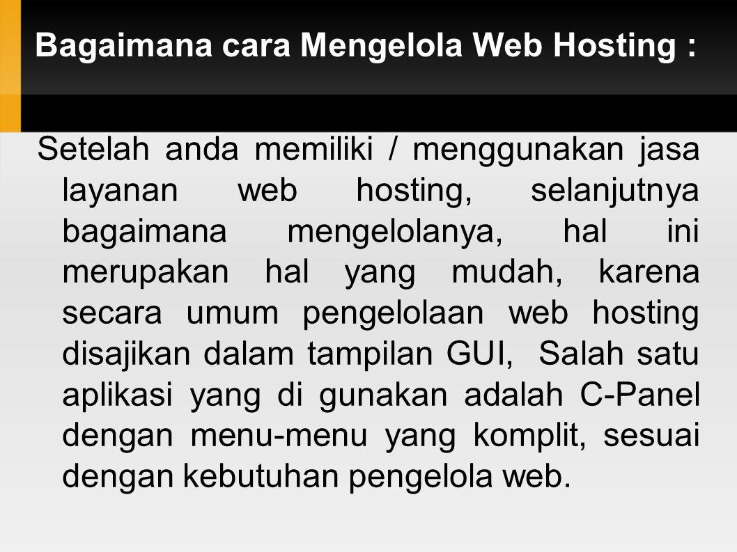 Bagaimana cara Mengelola Web Hosting :