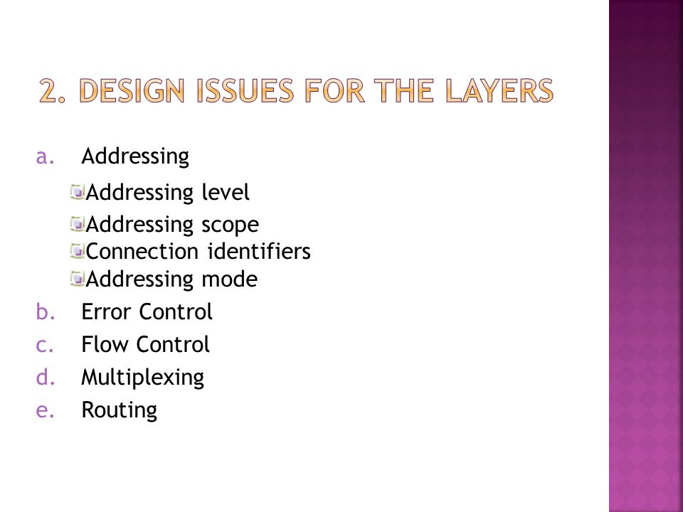 2. Design Issues for the Layers