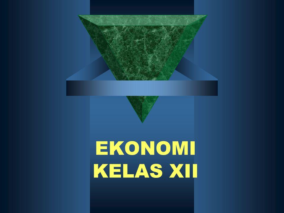 EKONOMI KELAS XII