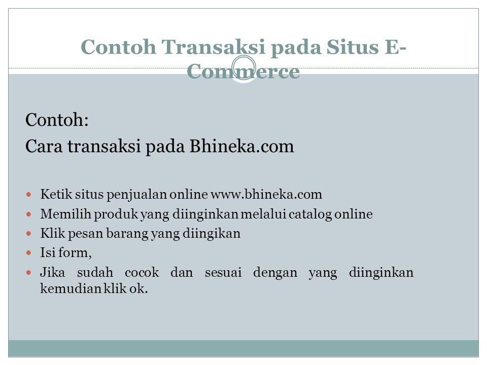 Contoh Transaksi pada Situs E-Commerce