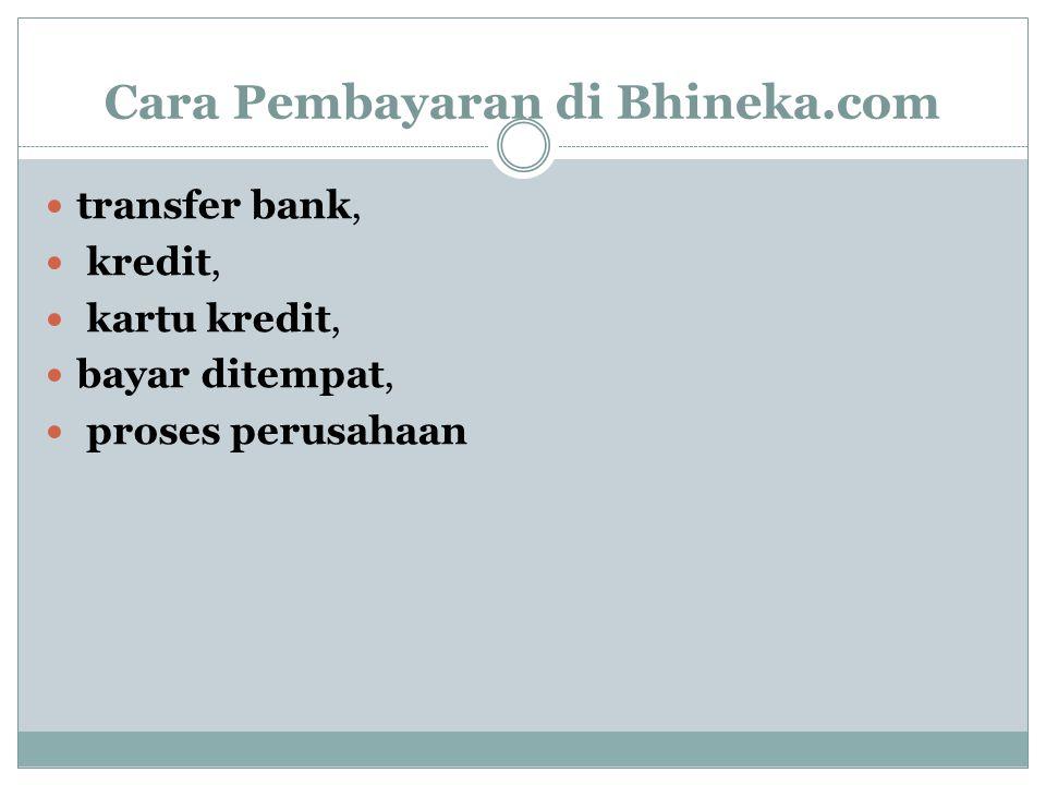 Cara Pembayaran di Bhineka.com