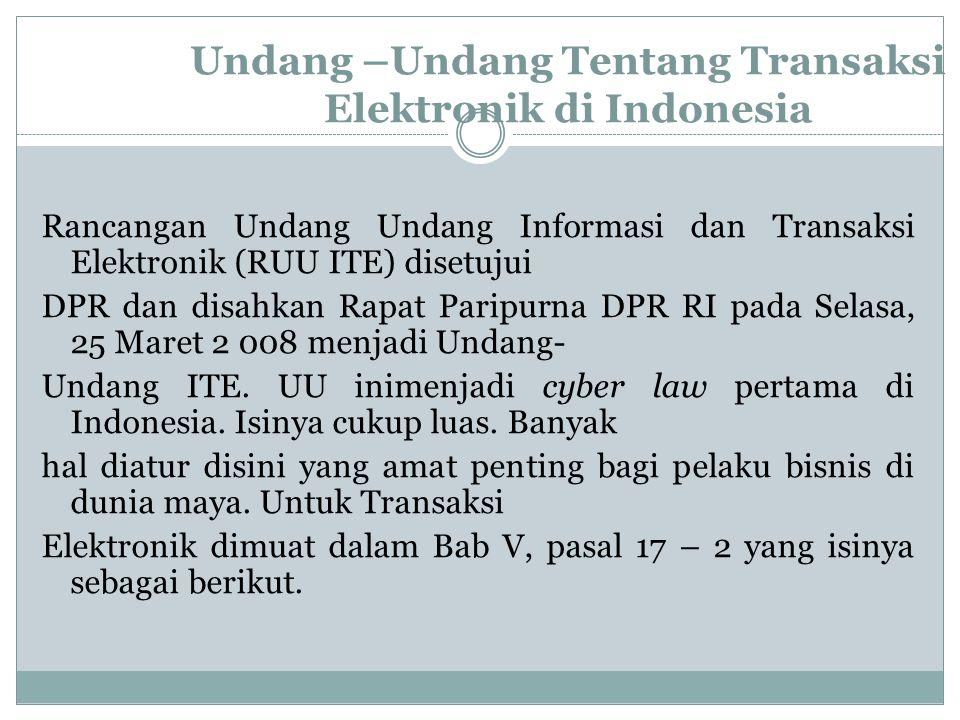 Undang –Undang Tentang Transaksi Elektronik di Indonesia