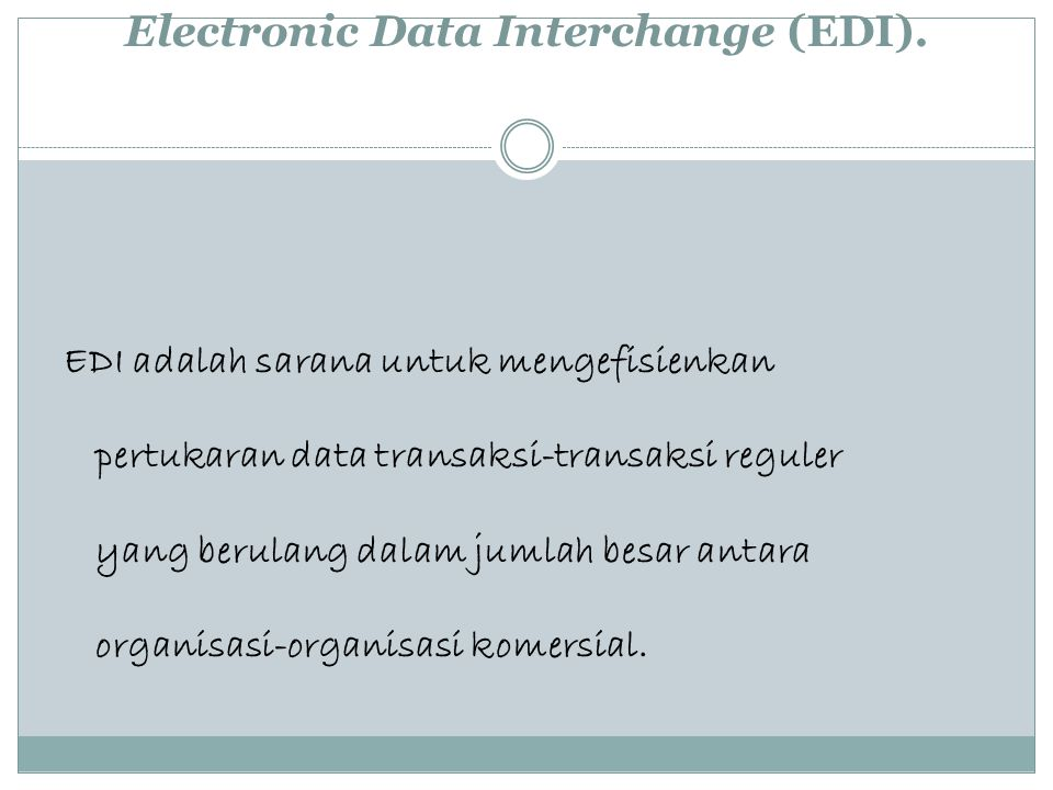 Electronic Data Interchange (EDI).