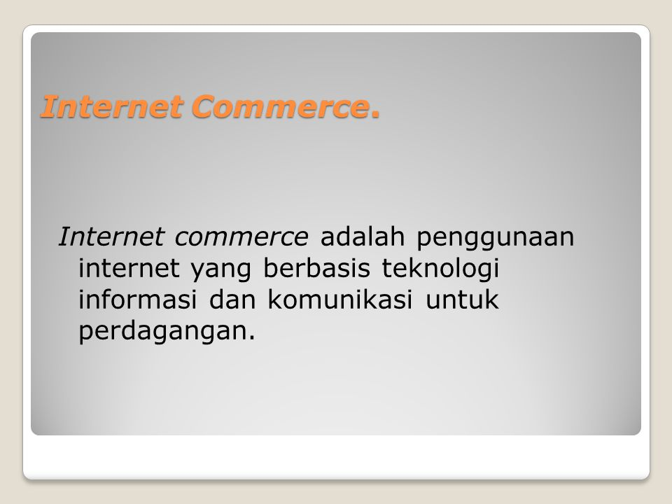 Internet Commerce.