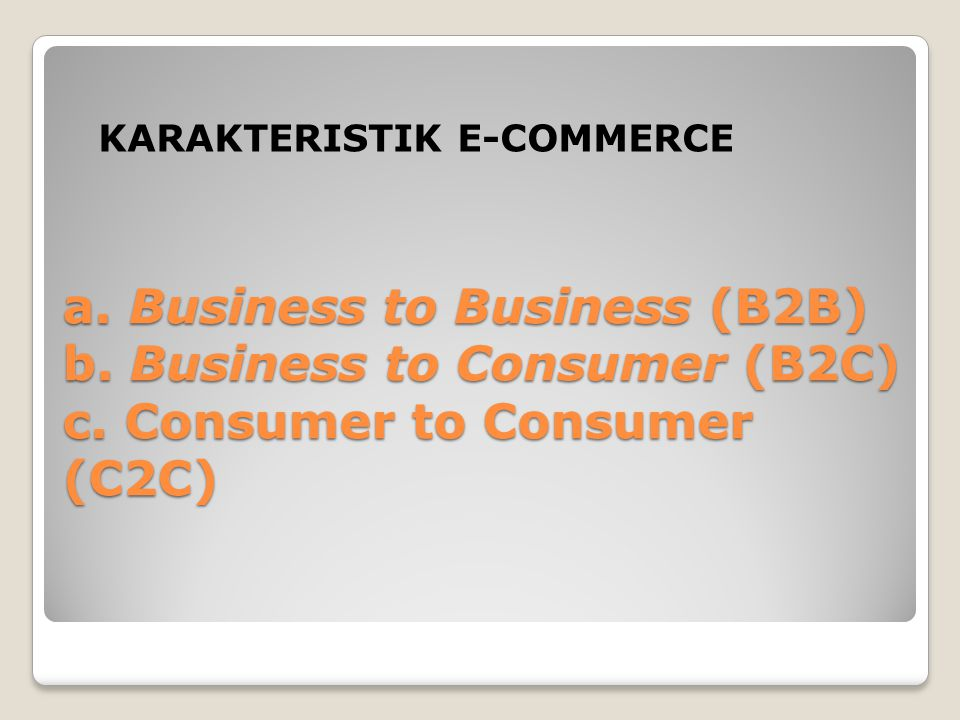 KARAKTERISTIK E-COMMERCE