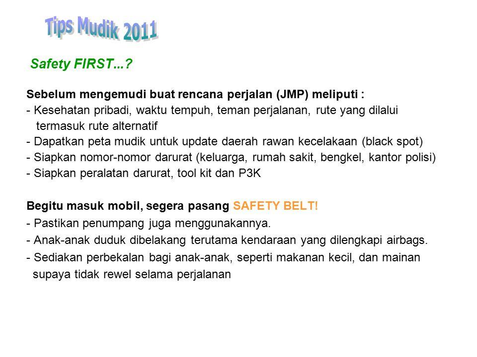 Tips Mudik 2011 Safety FIRST...