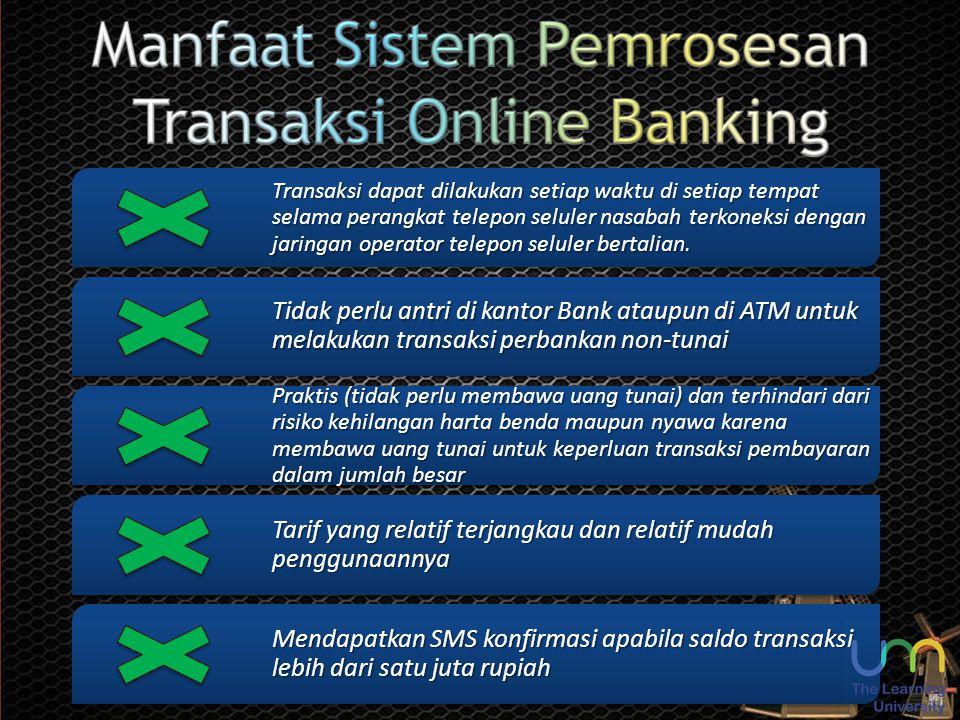 Manfaat Sistem Pemrosesan Transaksi Online Banking