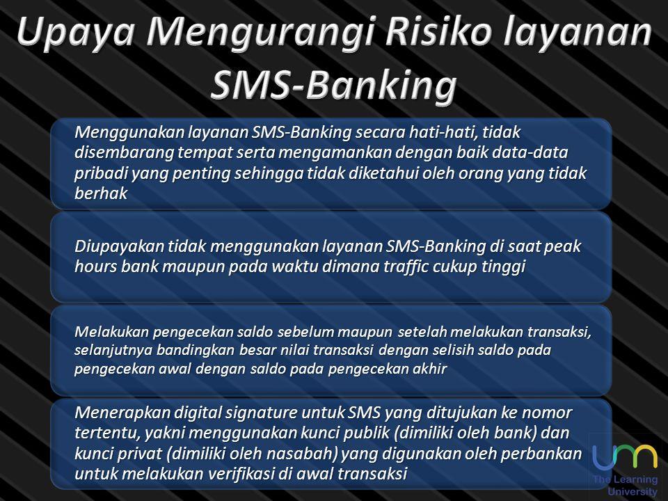Upaya Mengurangi Risiko layanan SMS-Banking