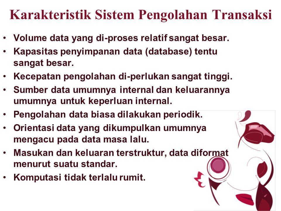 Karakteristik Sistem Pengolahan Transaksi