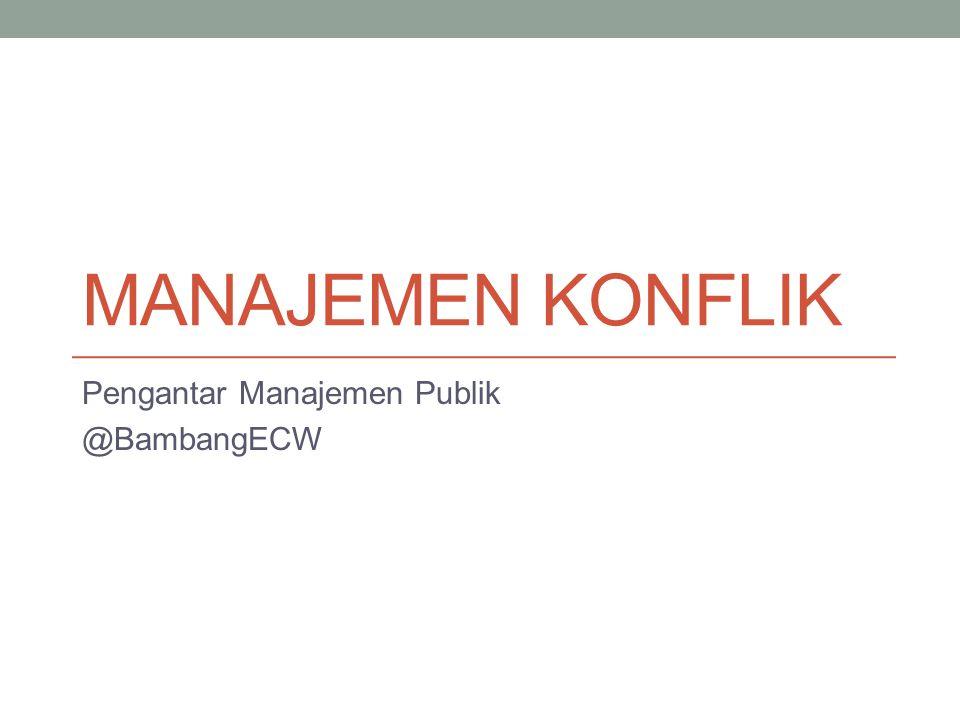 Pengantar Manajemen Publik @BambangECW