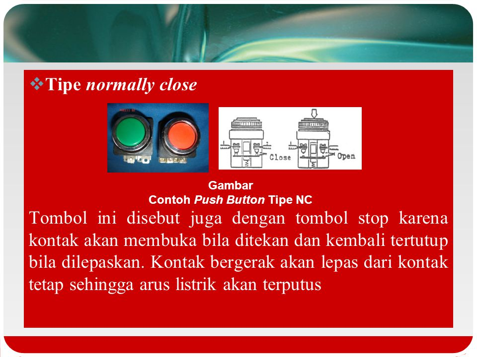 Contoh Push Button Tipe NC