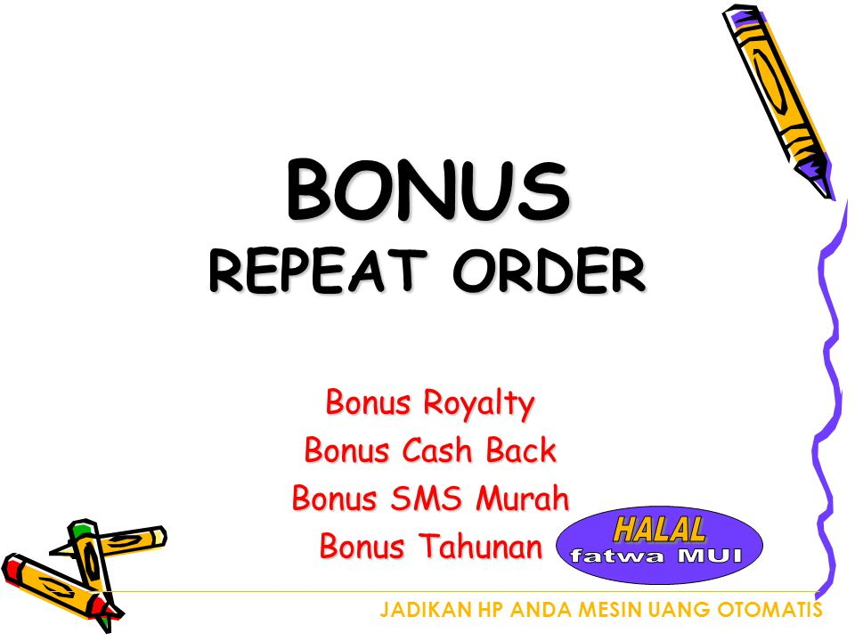 BONUS REPEAT ORDER HALAL fatwa MUI Bonus Royalty Bonus Cash Back