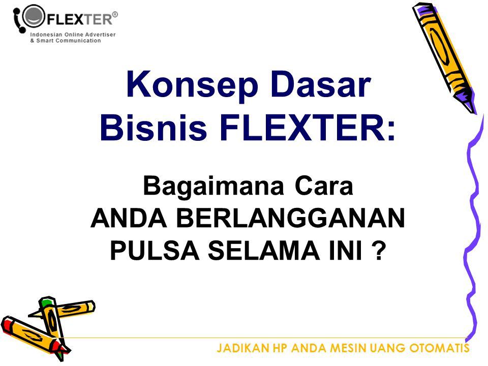Konsep Dasar Bisnis FLEXTER:
