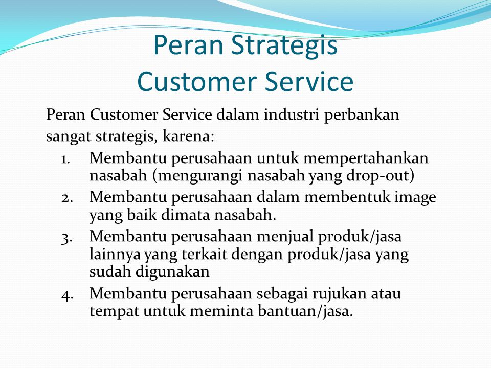 Peran Strategis Customer Service