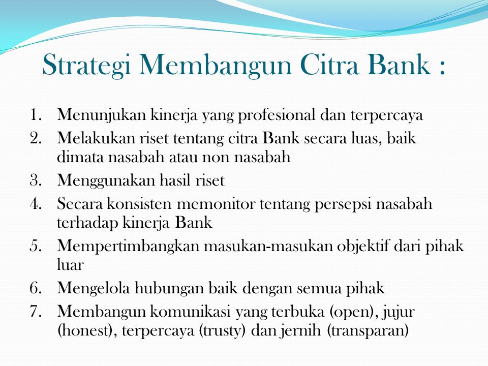 Strategi Membangun Citra Bank :