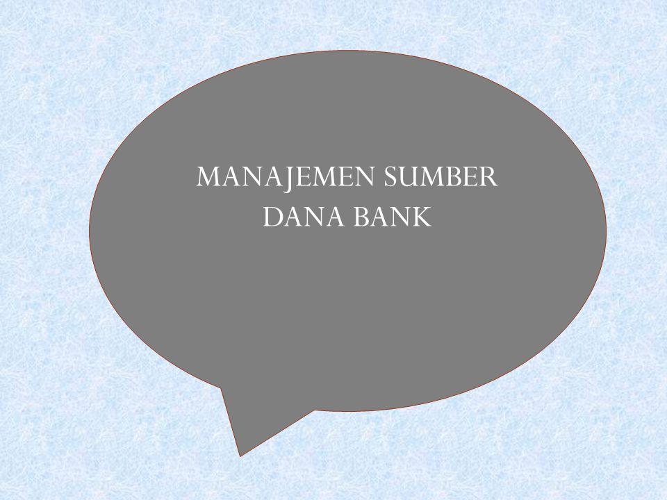 MANAJEMEN SUMBER DANA BANK