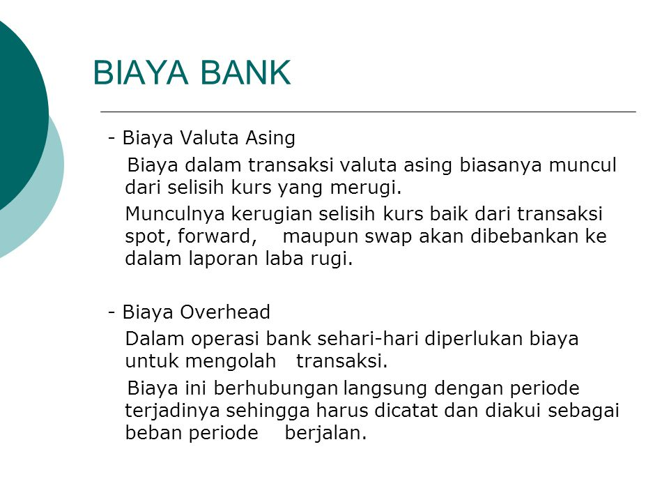 BIAYA BANK - Biaya Valuta Asing