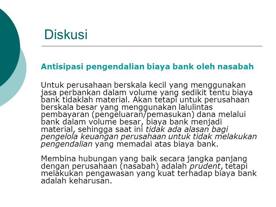 Diskusi Antisipasi pengendalian biaya bank oleh nasabah