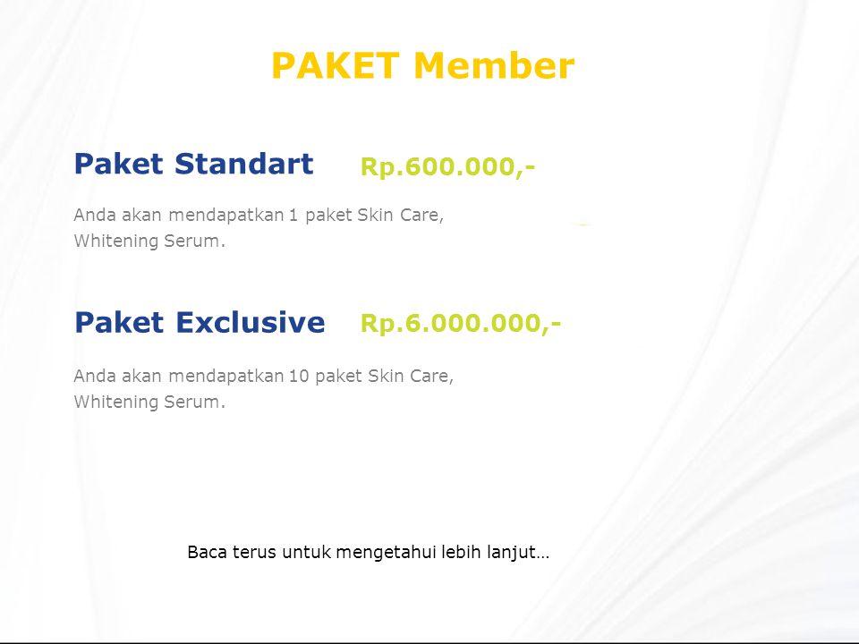 PAKET Member Paket Standart Paket Exclusive Rp.600.000,-