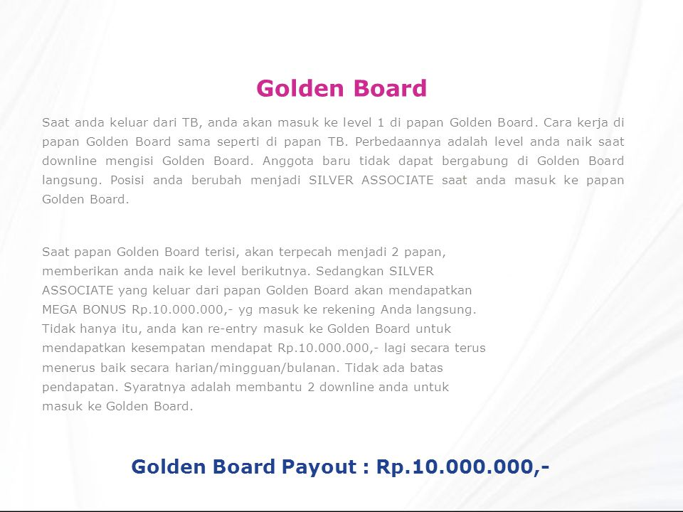 Golden Board Payout : Rp.10.000.000,-