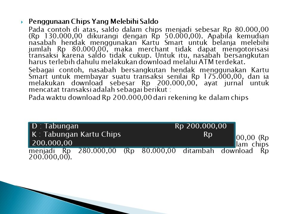 K : Tabungan Kartu Chips Rp 200.000,00