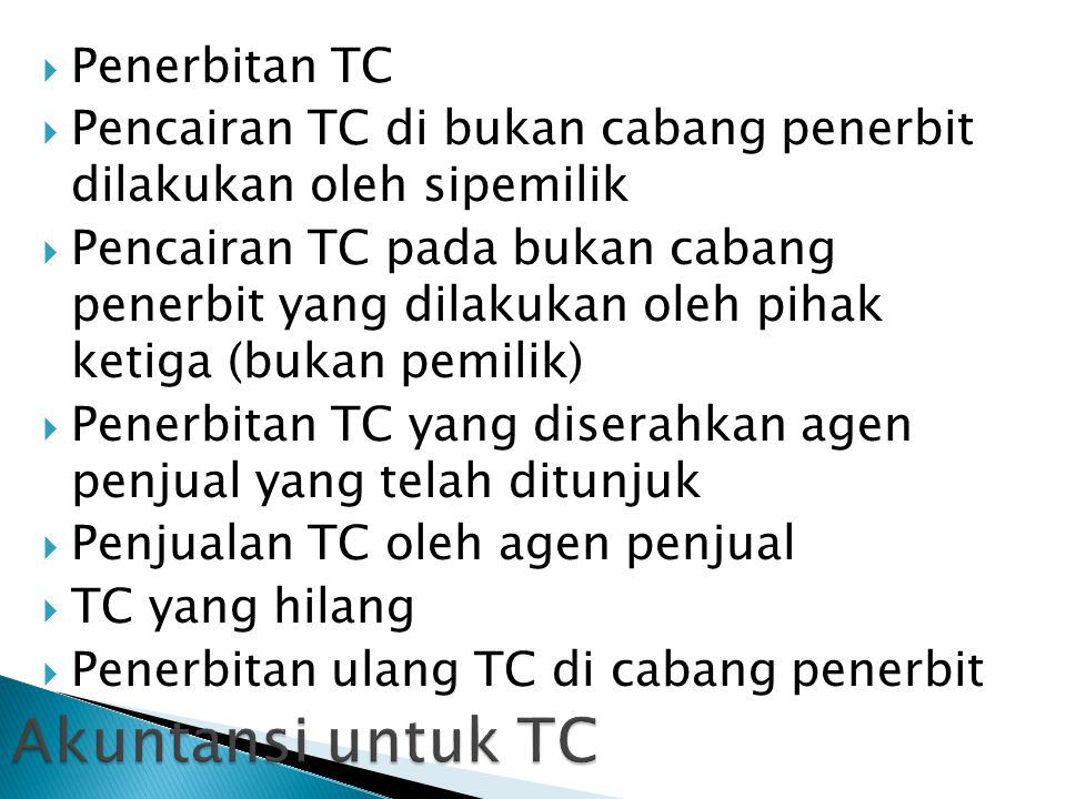 Akuntansi untuk TC Penerbitan TC