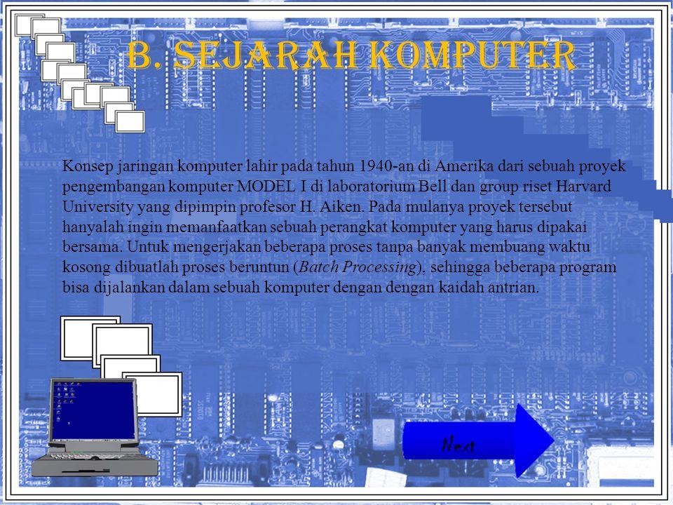 B. Sejarah komputer