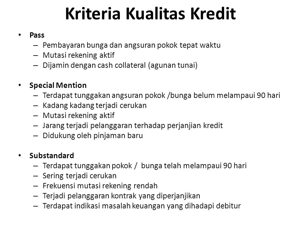 Kriteria Kualitas Kredit