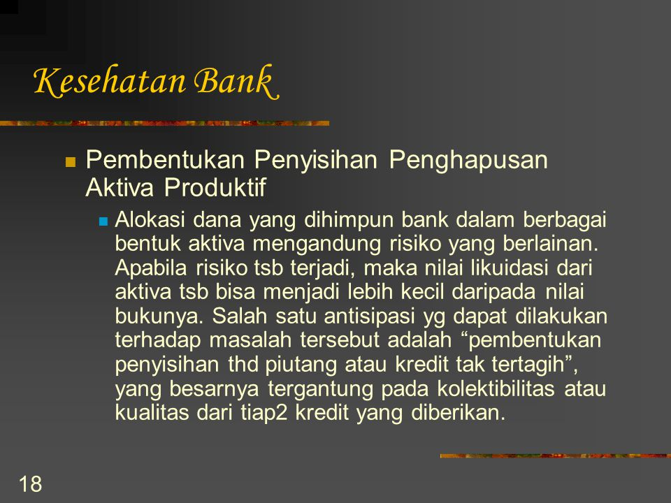 Kesehatan Bank Pembentukan Penyisihan Penghapusan Aktiva Produktif