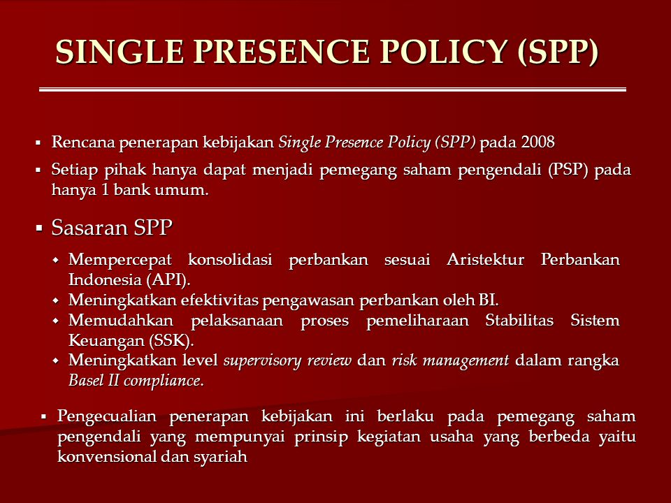 SINGLE PRESENCE POLICY (SPP)