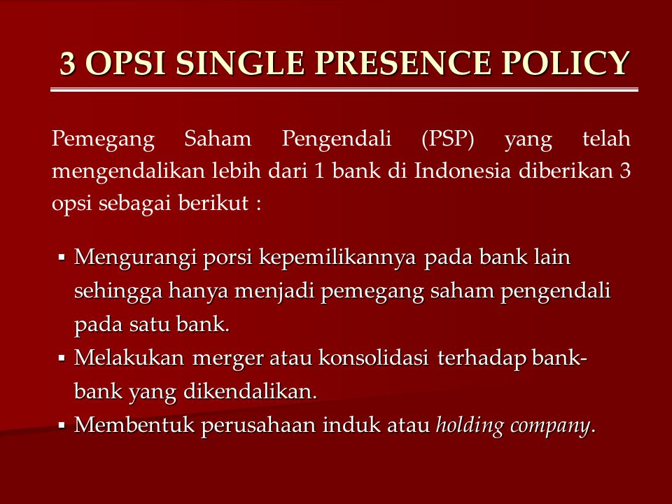 3 OPSI SINGLE PRESENCE POLICY